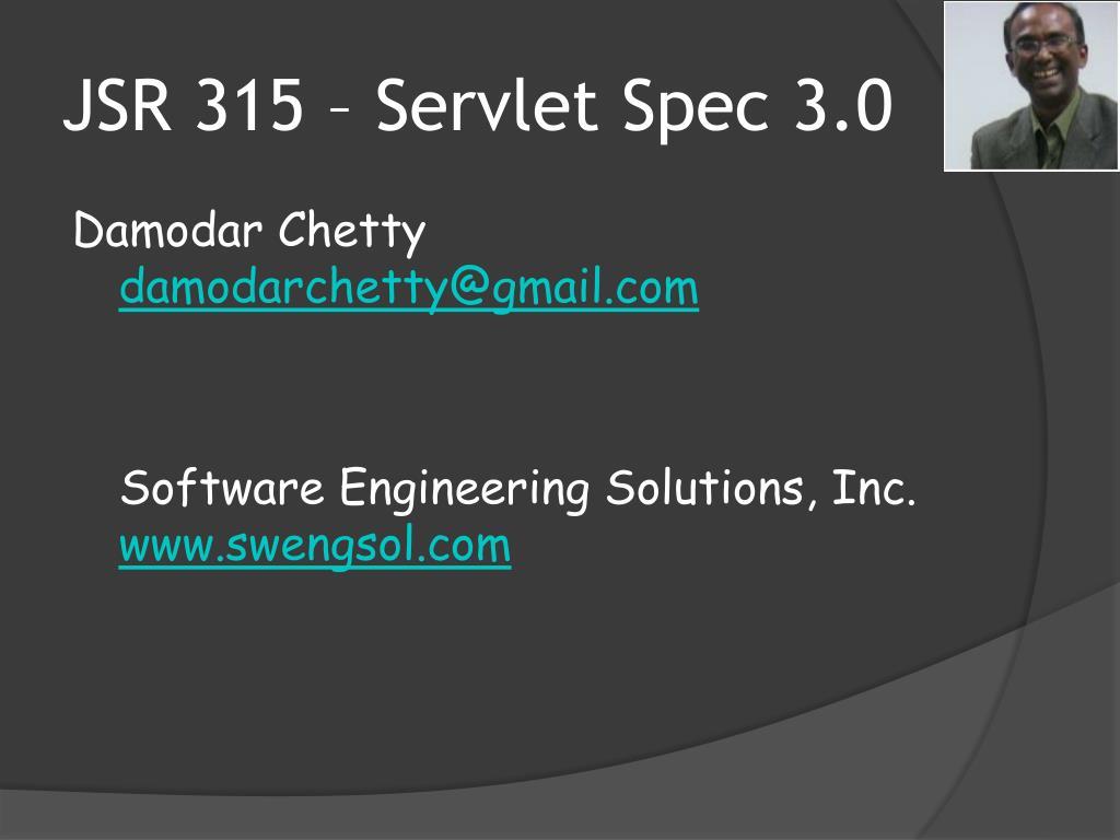 JSR 315 – Servlet Spec 3.0