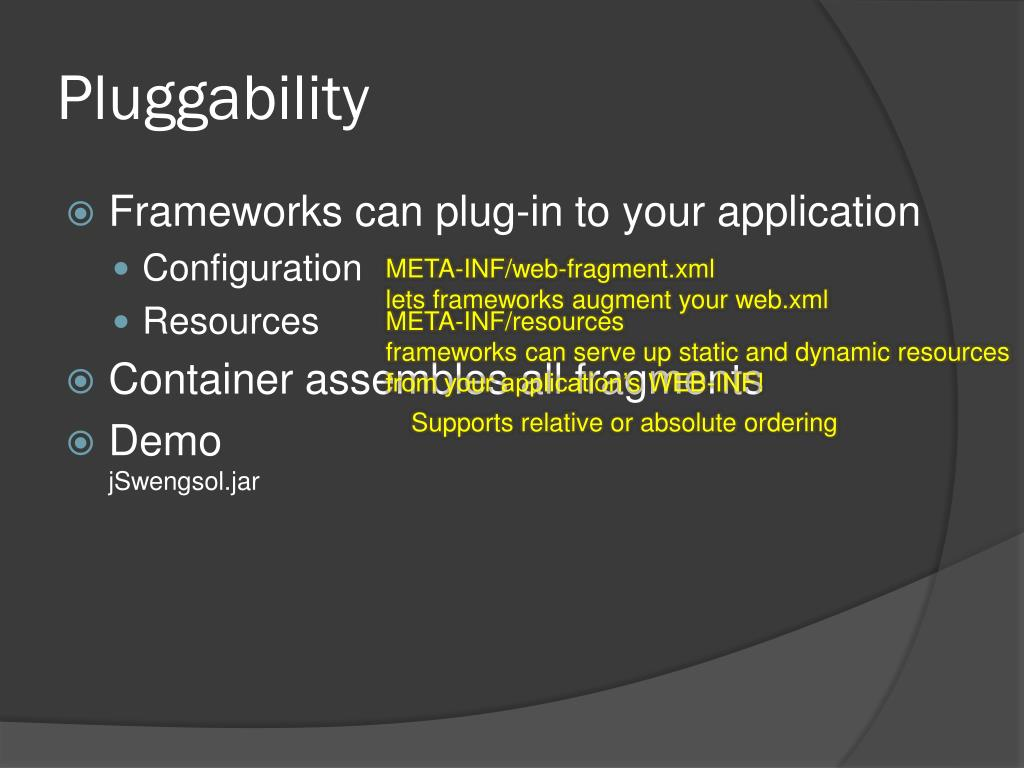 Pluggability