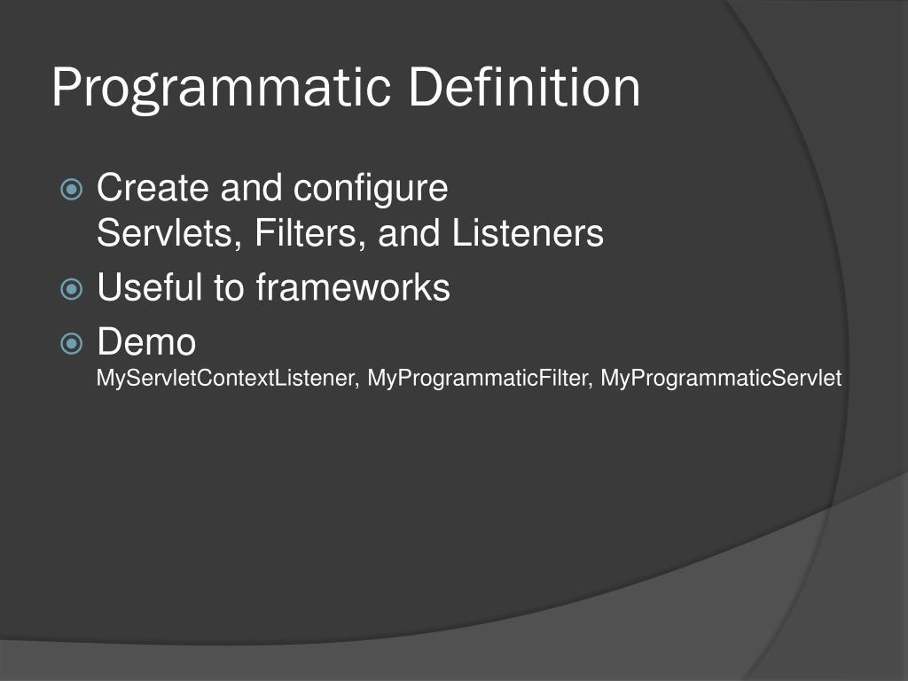 Programmatic Definition