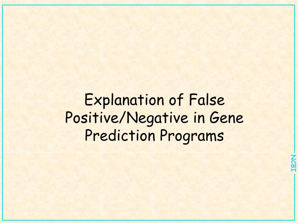 Explanation of False Positive/Negative in Gene Prediction Programs