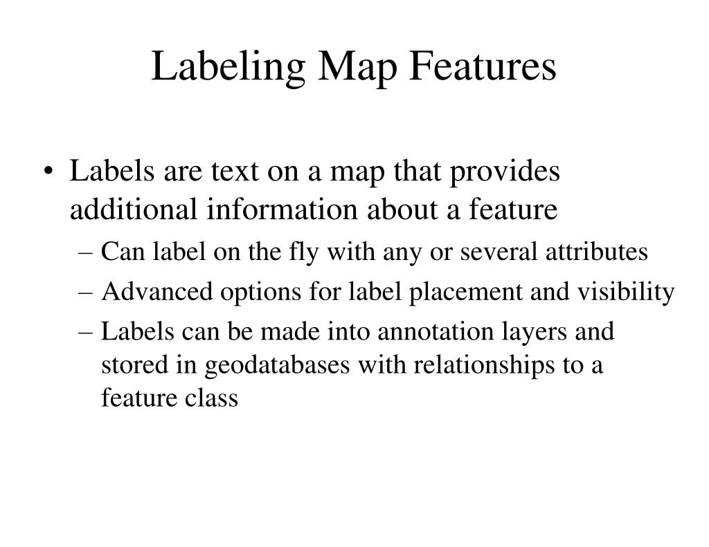 Labeling Map Features