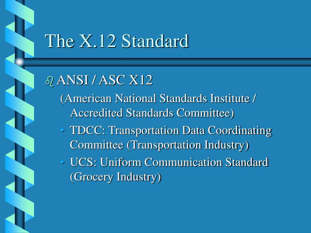 The X.12 Standard