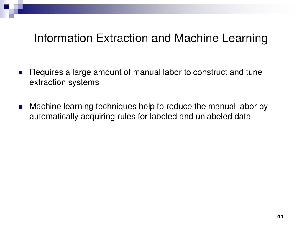 Information Extraction and Machine Learning