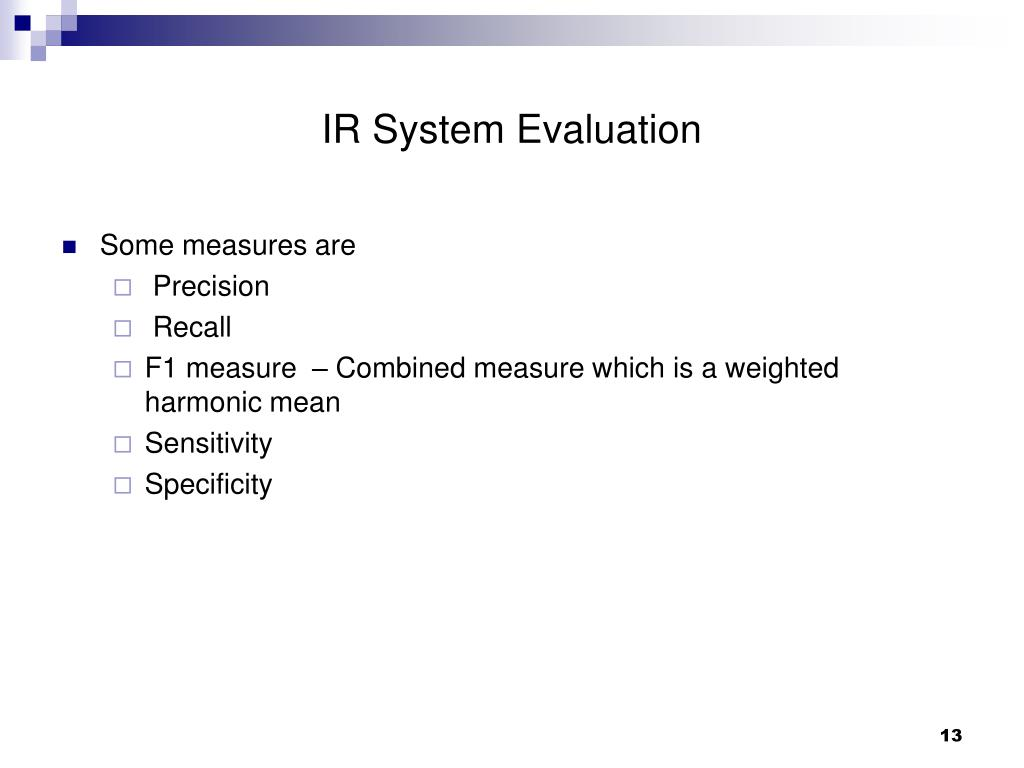 IR System Evaluation