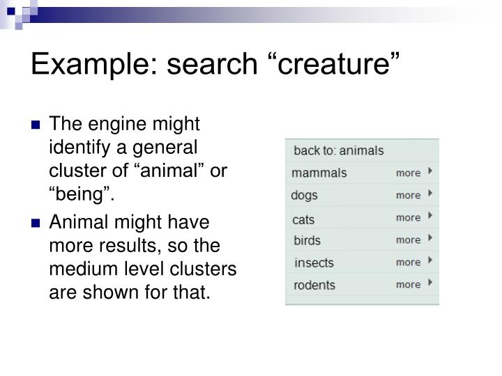 "Example: search ""creature"""