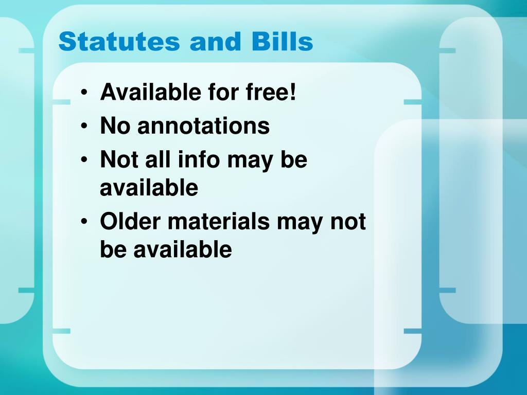 Statutes and Bills