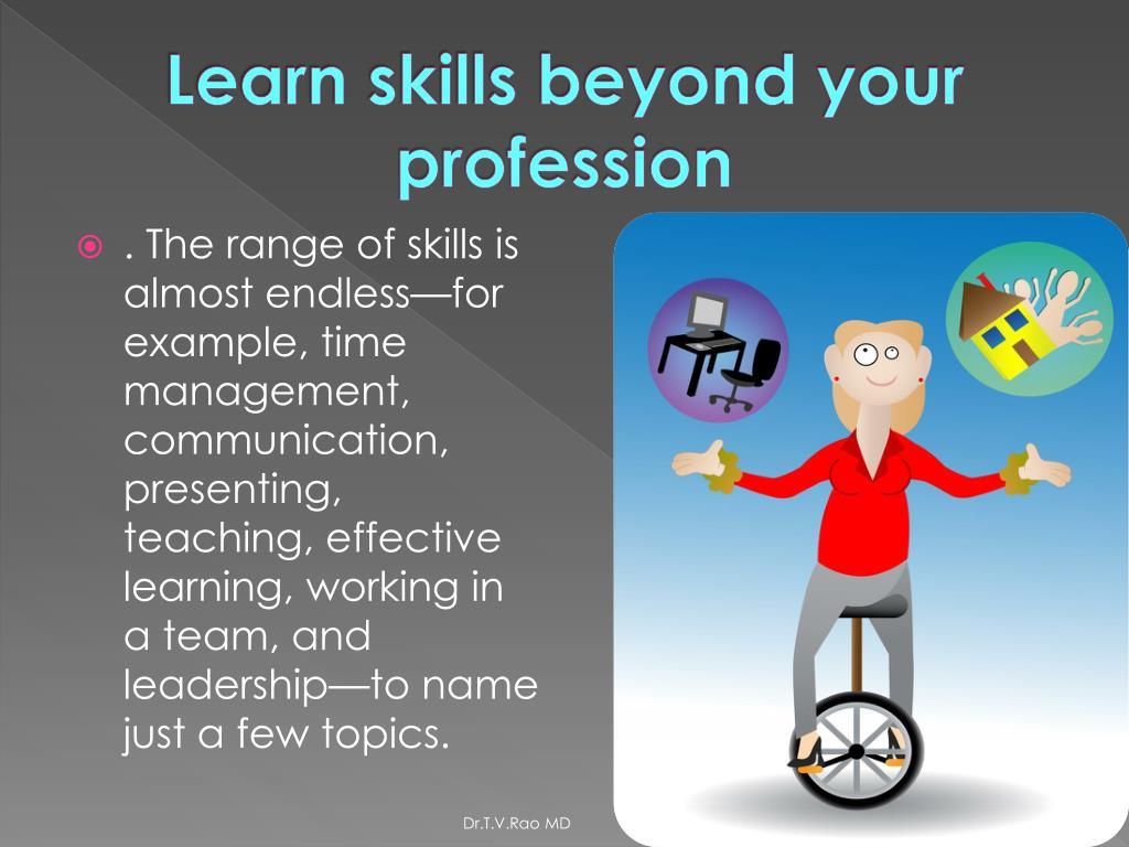 Learn skills beyond your profession
