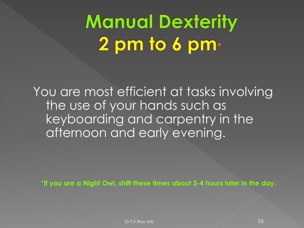 Manual Dexterity