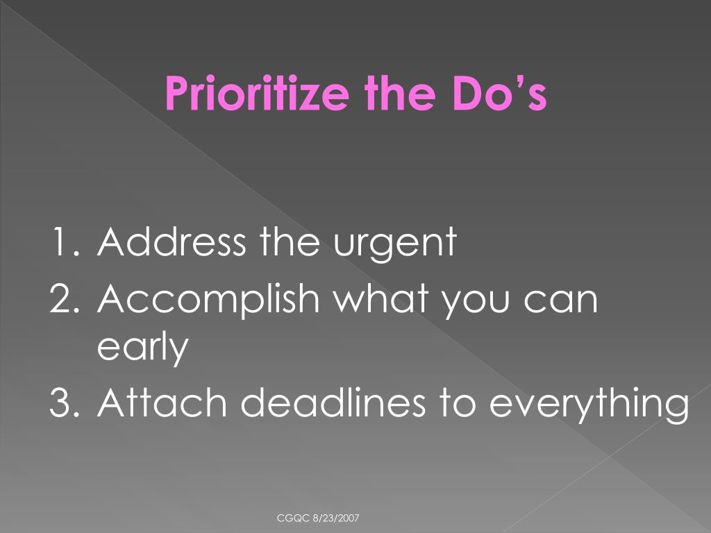 Prioritize the Do's