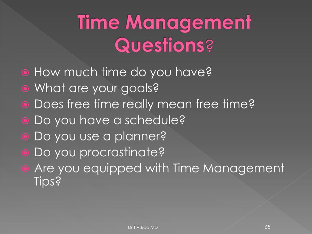 Time Management Questions