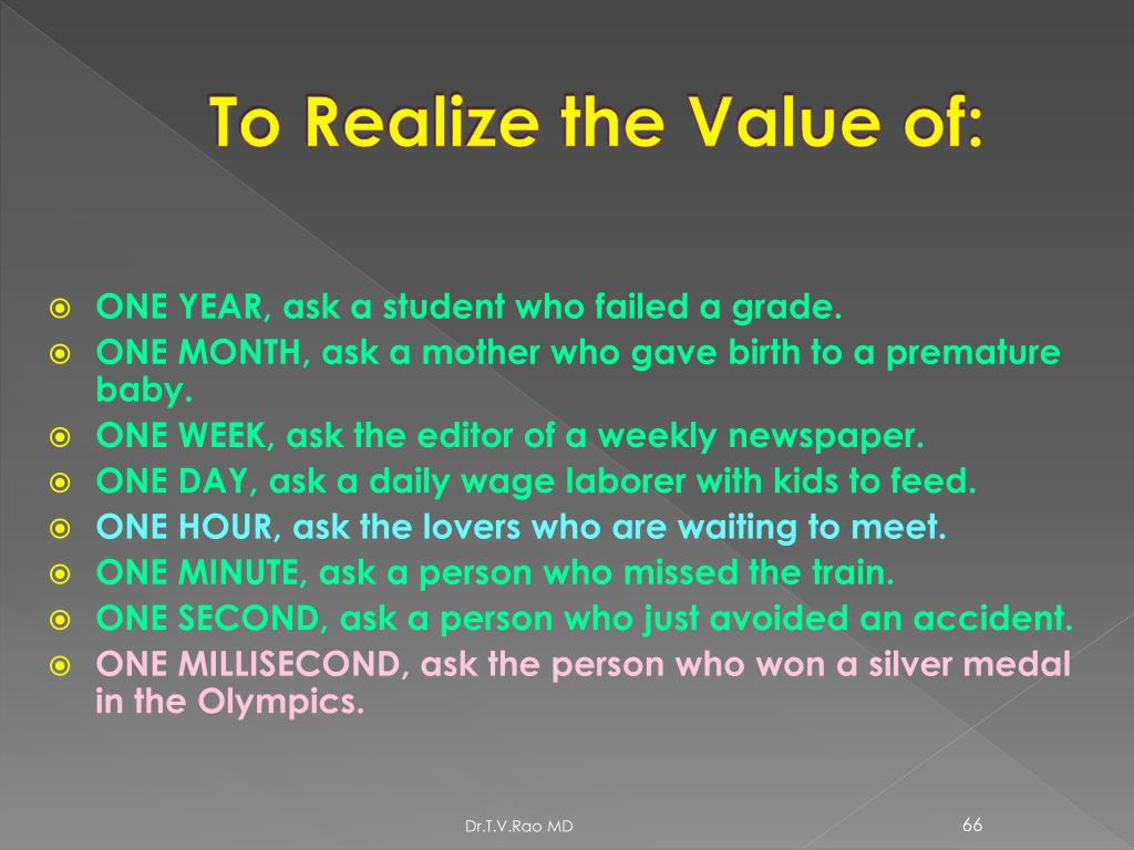 To Realize the Value of: