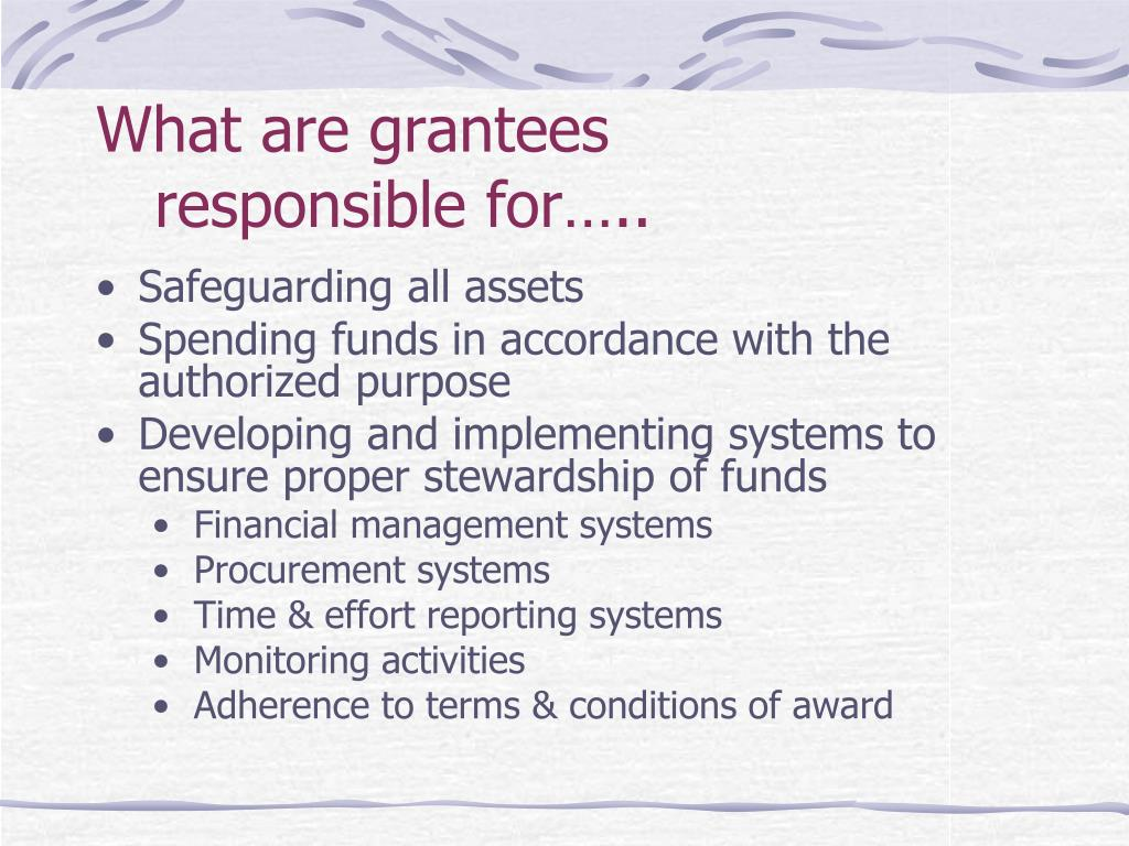 What are grantees