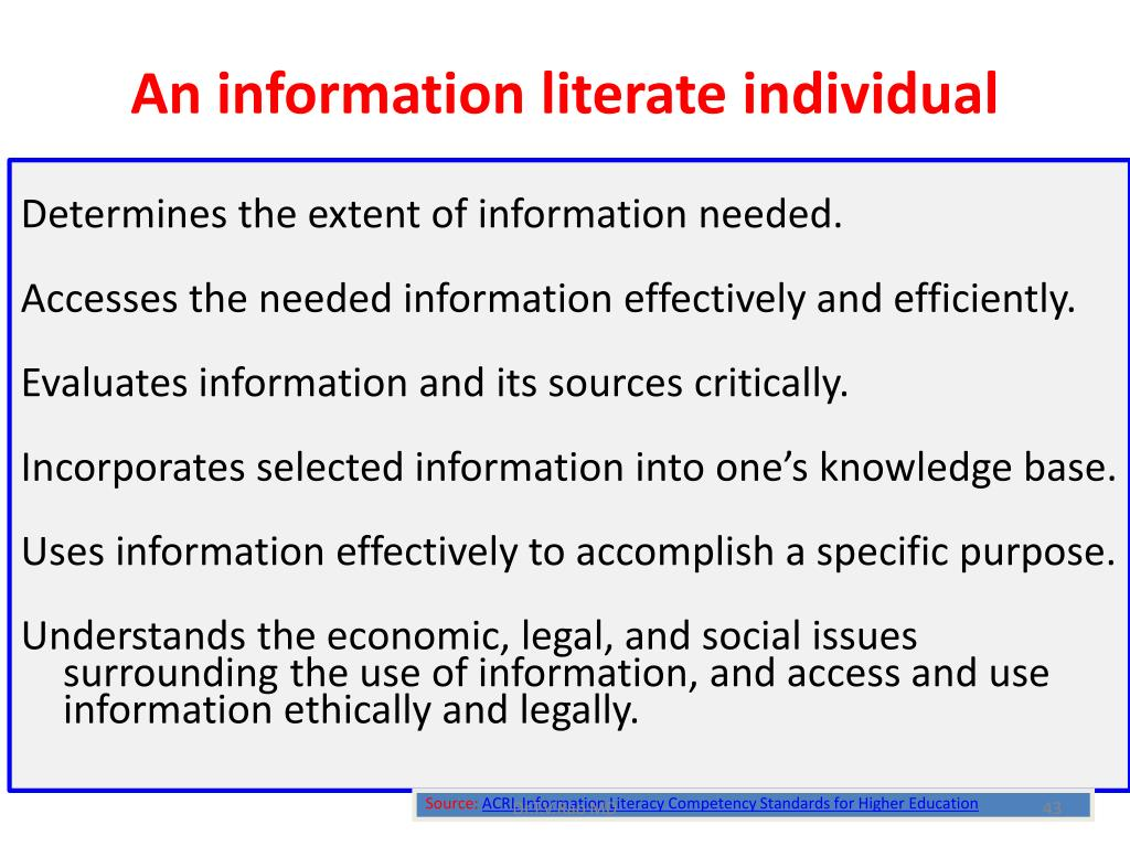 An information literate individual …