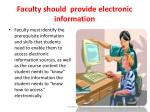 faculty should provide electronic information