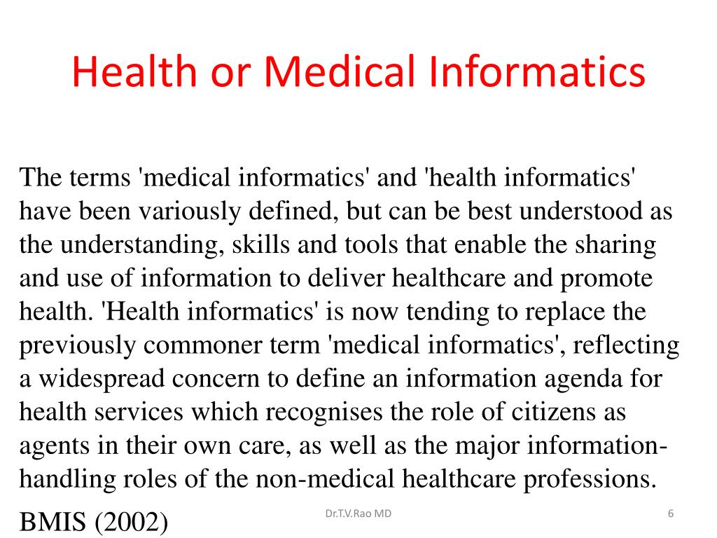 Health or Medical Informatics