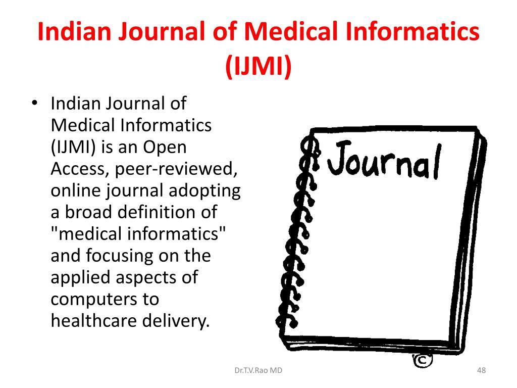 Indian Journal of Medical Informatics (IJMI)
