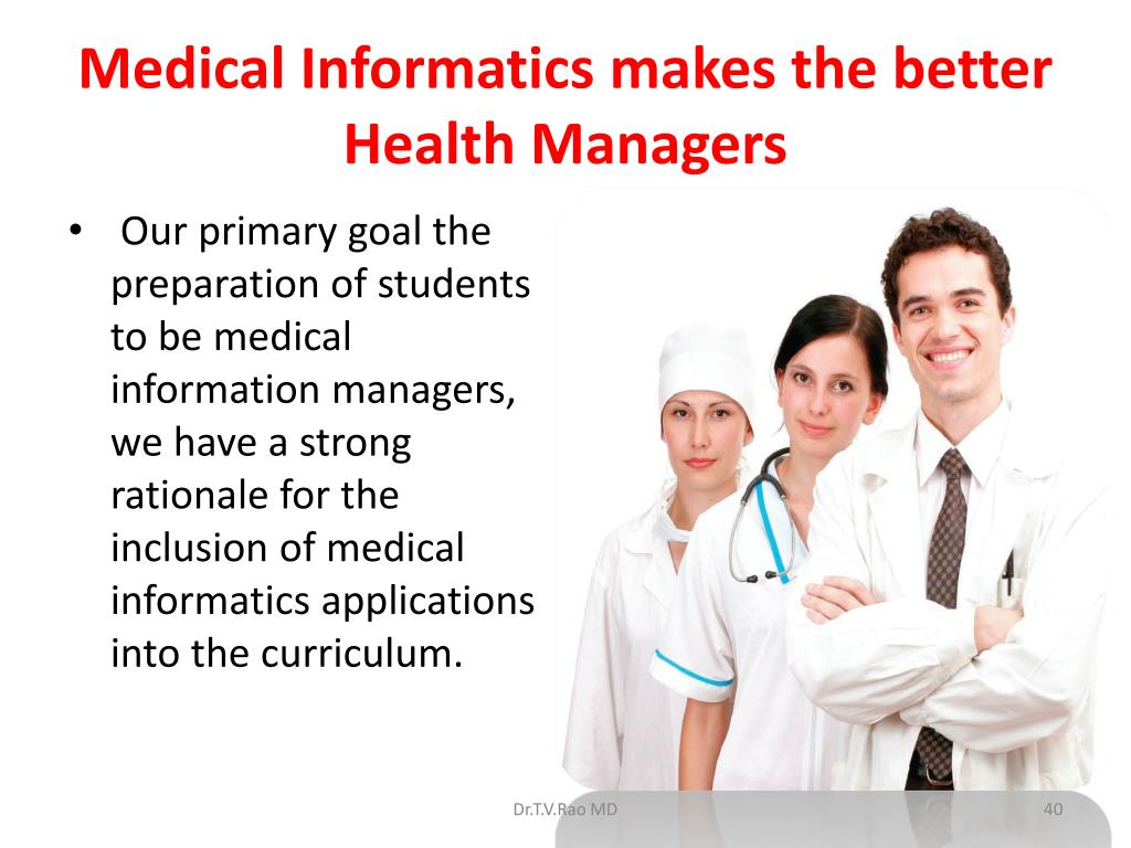 Medical Informatics makes the better Health Managers