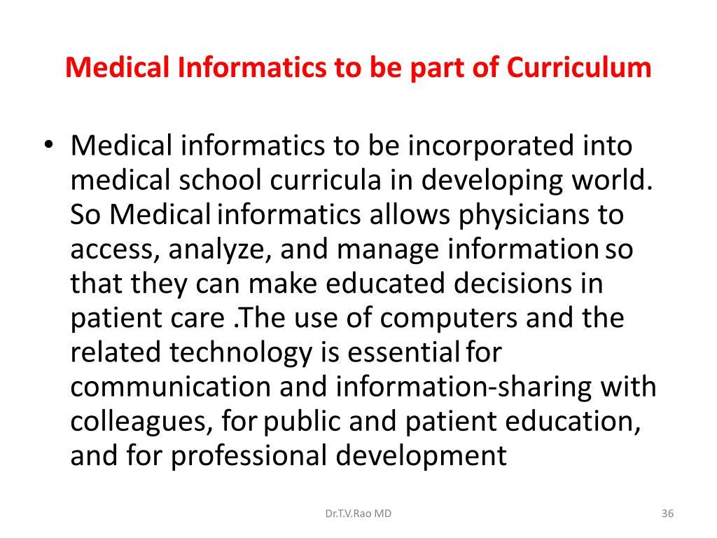 Medical Informatics to be part of Curriculum