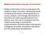 medical informatics to be part of curriculum