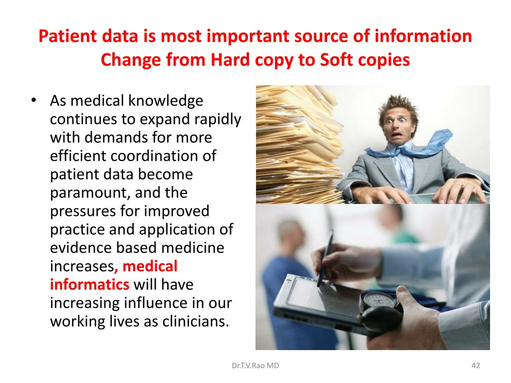 Patient data is most important source of information