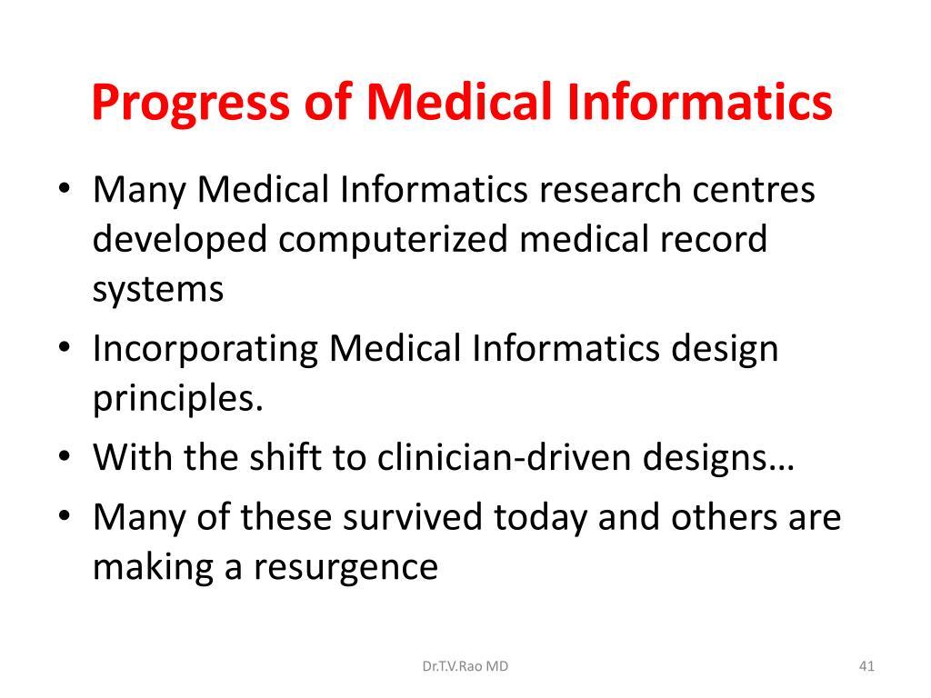 Progress of Medical Informatics