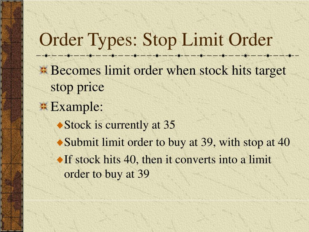 Order Types: Stop Limit Order