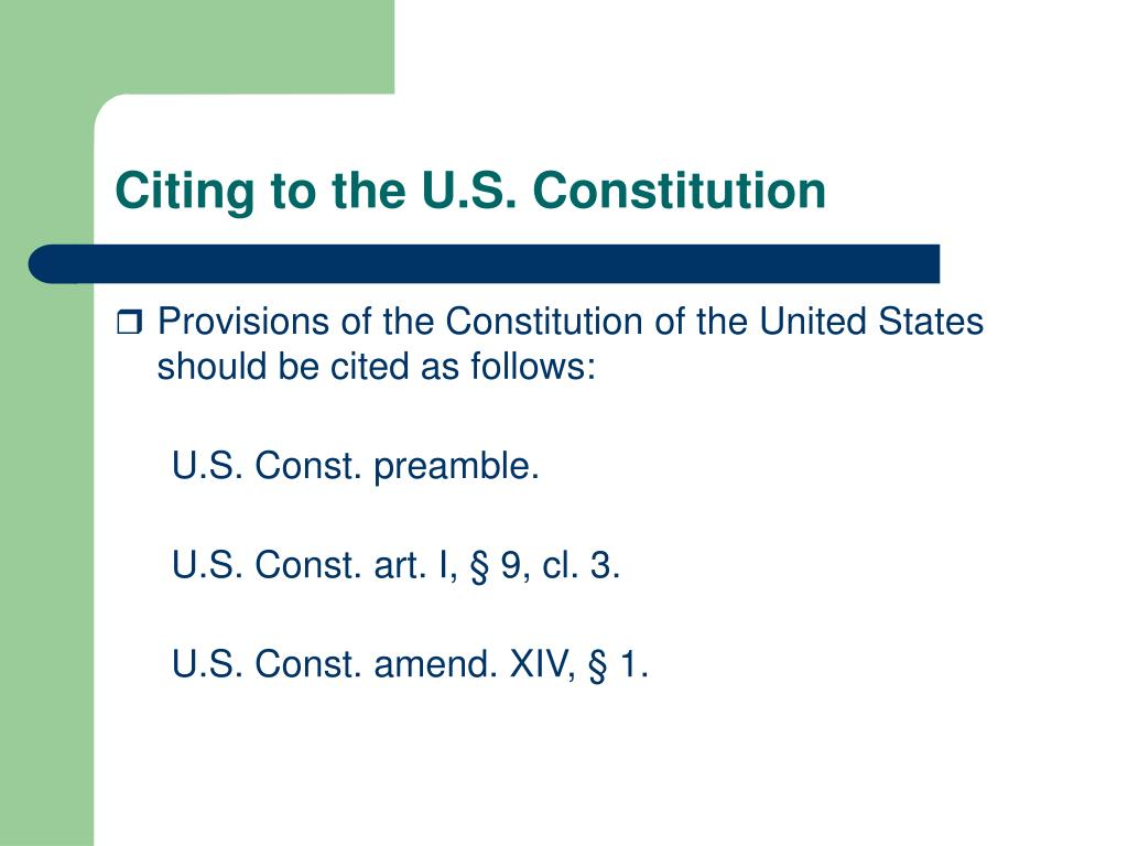Citing to the U.S. Constitution