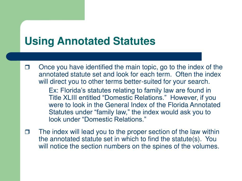 Using Annotated Statutes