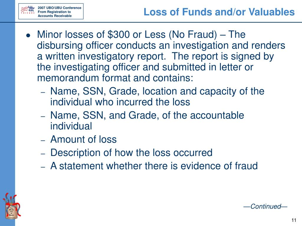 Loss of Funds and/or Valuables