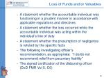 loss of funds and or valuables12