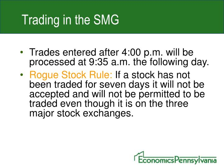 Trading in the SMG