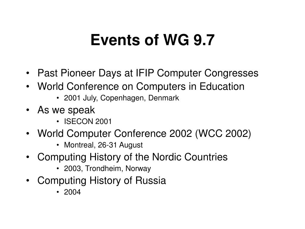 Events of WG 9.7