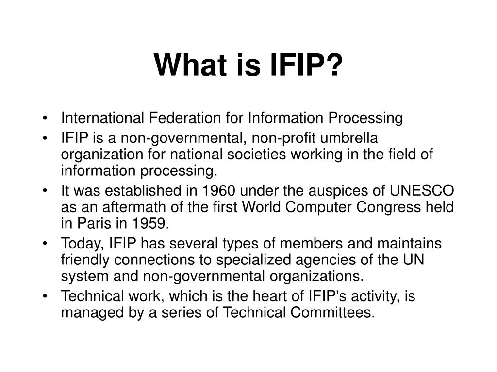 What is IFIP?