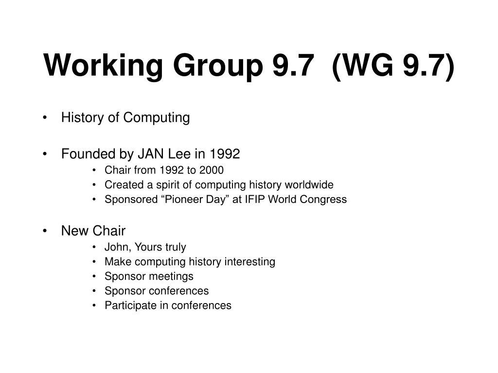 Working Group 9.7  (WG 9.7)