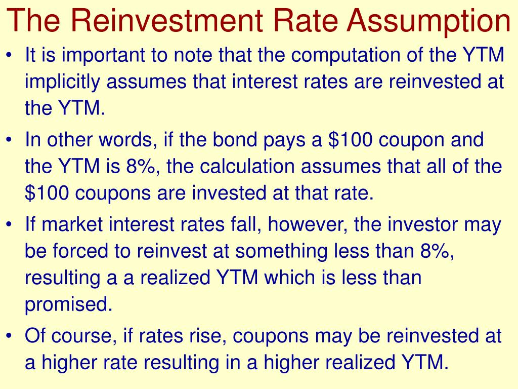 The Reinvestment Rate Assumption