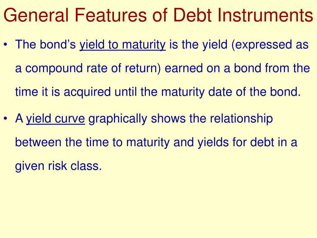 General Features of Debt Instruments