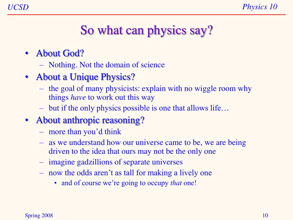 So what can physics say?