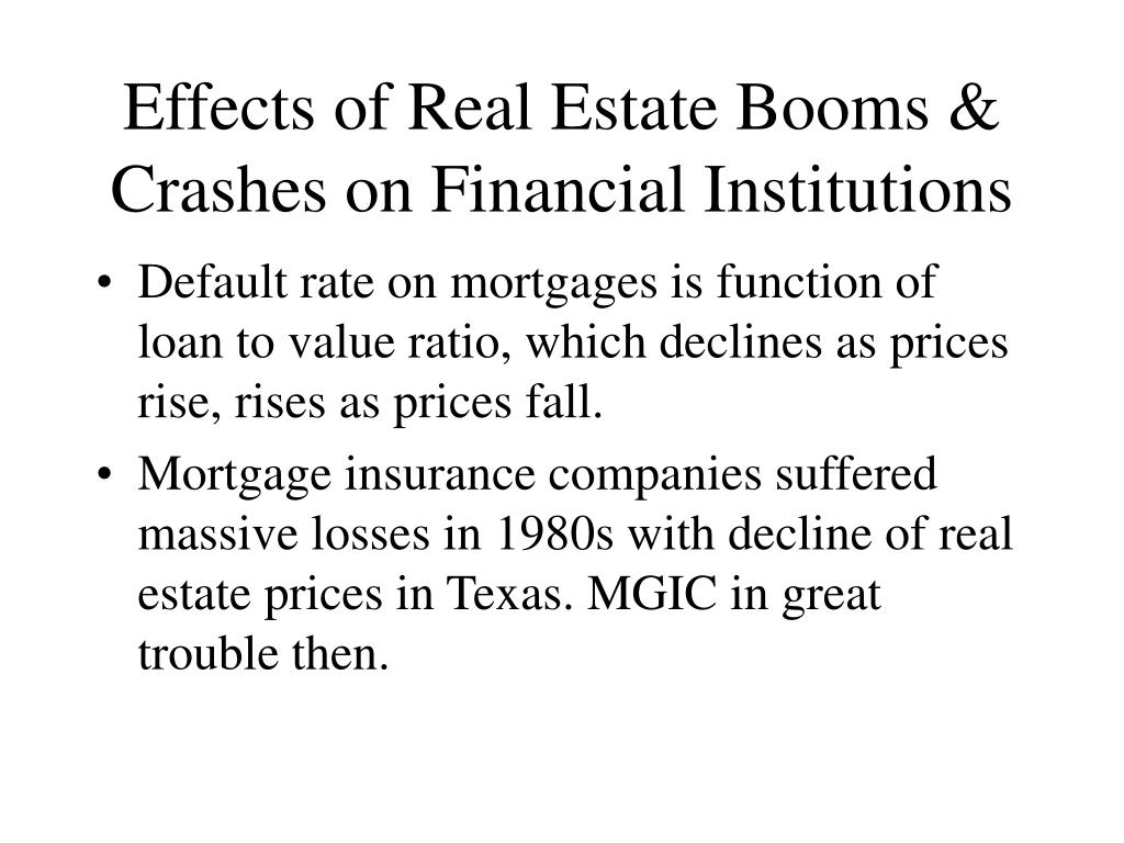 Effects of Real Estate Booms & Crashes on Financial Institutions