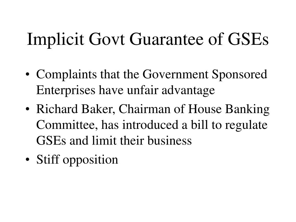 Implicit Govt Guarantee of GSEs