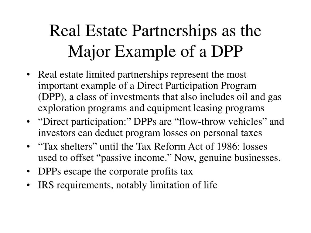 Real Estate Partnerships as the Major Example of a DPP