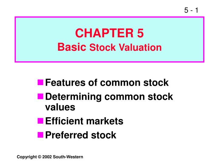 Chapter 5 basic stock valuation