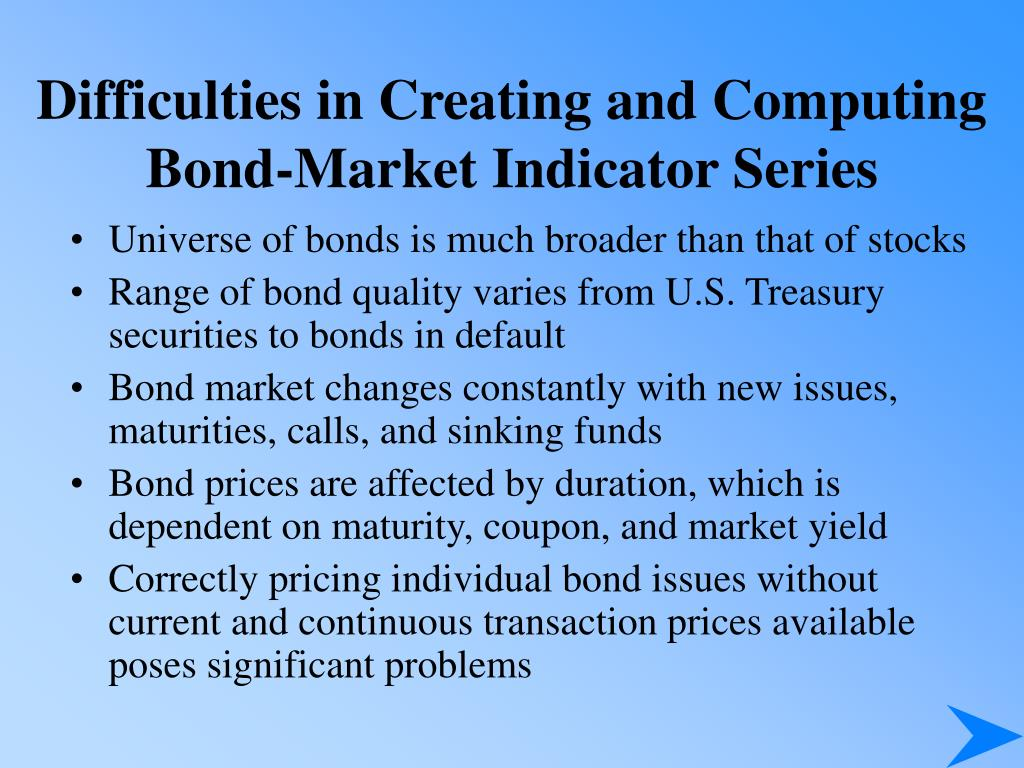 Difficulties in Creating and Computing Bond-Market Indicator Series