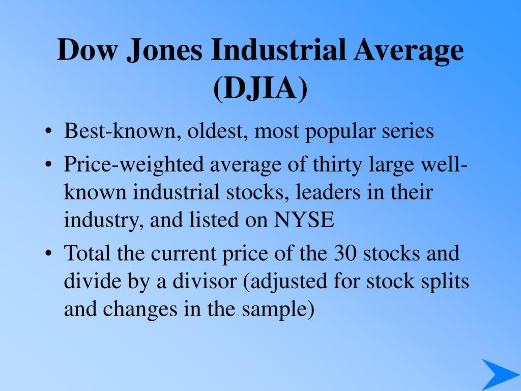 Dow Jones Industrial Average (DJIA)