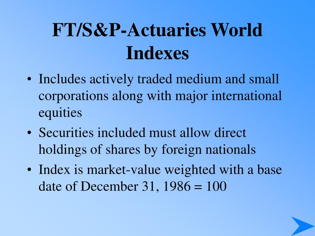 FT/S&P-Actuaries World Indexes