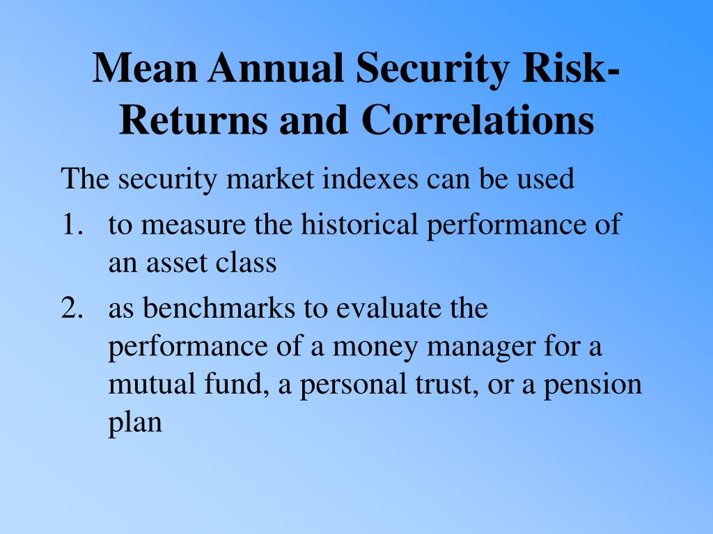 The security market indexes can be used