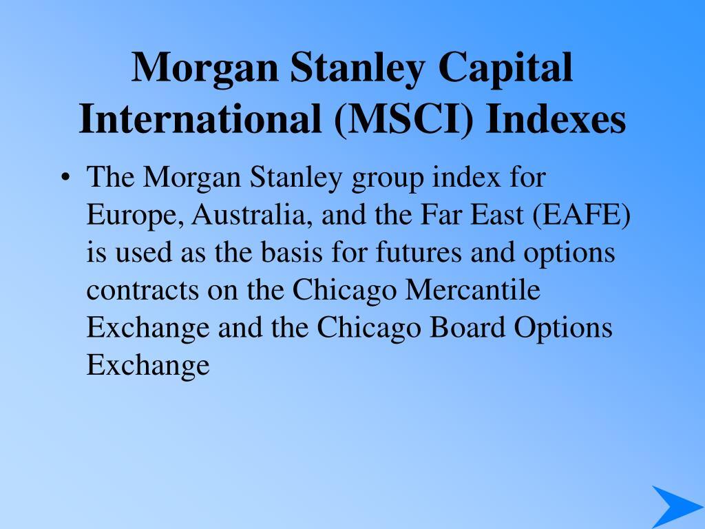 Morgan Stanley Capital International (MSCI) Indexes