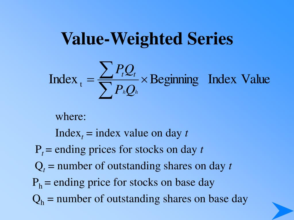 Value-Weighted Series