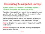 generalizing the antiparticle concept
