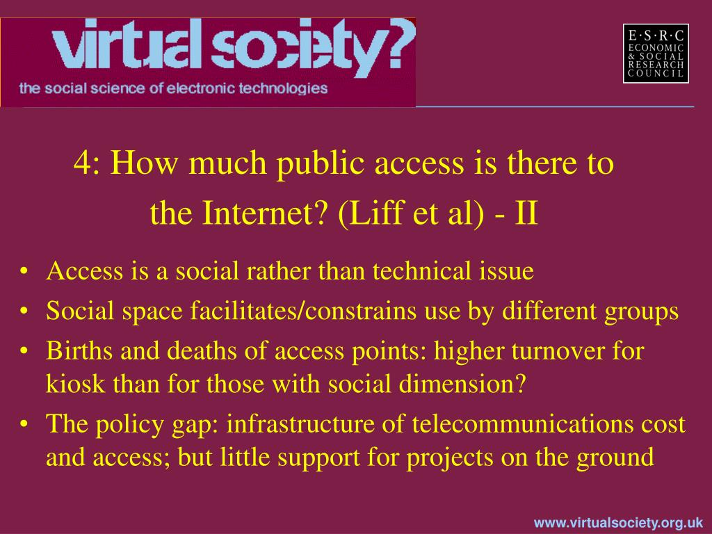 4: How much public access is there to the Internet? (Liff et al) - II