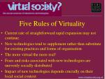 five rules of virtuality